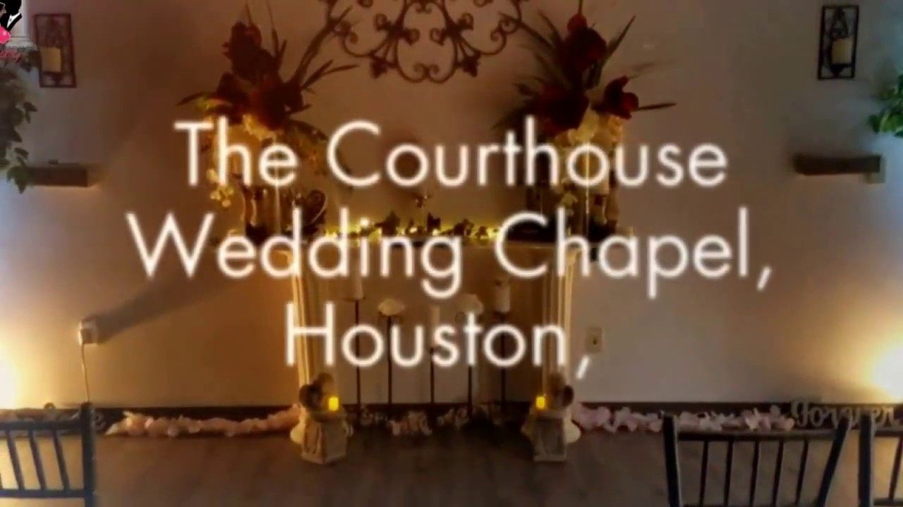 The Courthouse Wedding Chapel Houston Texas May 2017