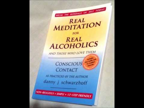 Real Meditation for Real Alcoholics The Pre-Meditation Talk