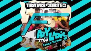 Travis Porter Ayy Ladies ft Tyga
