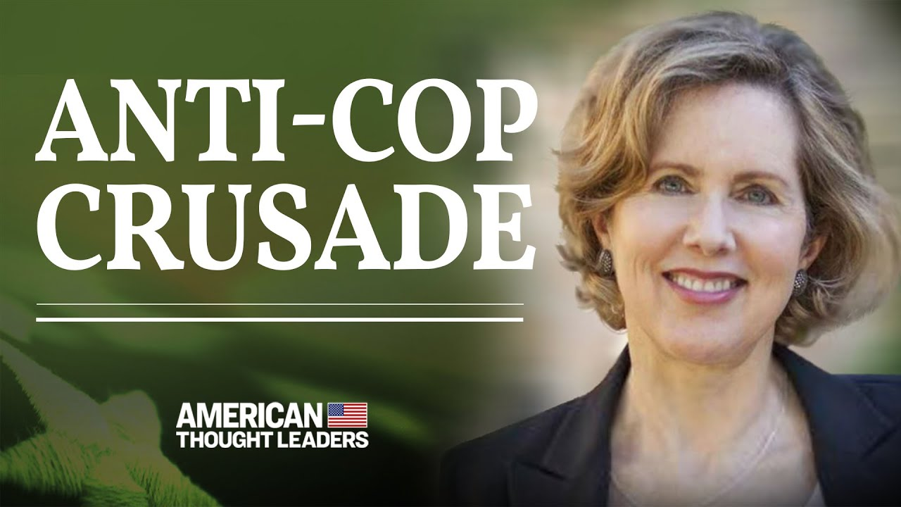 "Violent Crime Will Spike As Police Stop Policing—Heather Mac Donald Talks BLM and ""Defund Police"""