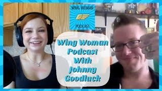 Johnny Goodluck on Alice Little's Wing Woman Podcast #pornstar #podcast #sexpodcast