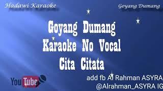 Karaoke cita citata goyang dumang