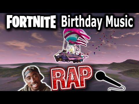 FORTNITE BIRTHDAY MUSIC RAP