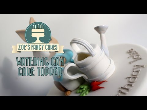How To Make A Watering Can Cake Topper Using Modeling Paste For Peter Rabbit