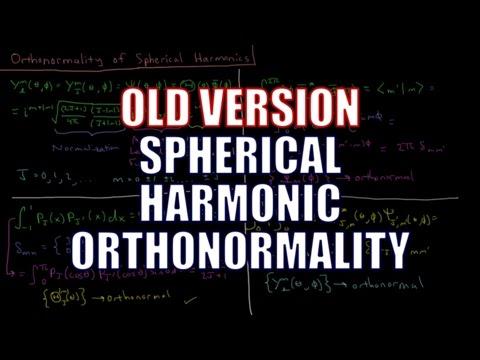 Quantum Chemistry 6.11 - Orthonormality of Spherical Harmonics (Old Version)