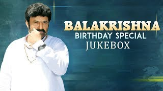 Balakrishna Super Hit Telugu Songs | Birthday Special 2019