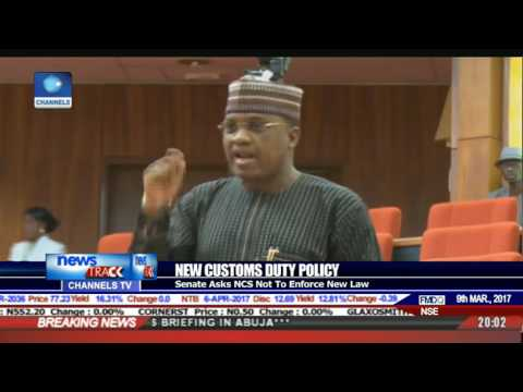 New Customs Duty Policy: Senate Asks NCS Not To Enforce New Law
