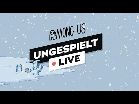 AMONG US + #ungeklickt 🔴 LIVE