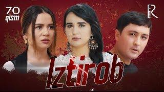 Iztirob (o'zbek serial) | Изтироб (узбек сериал) 70-qism