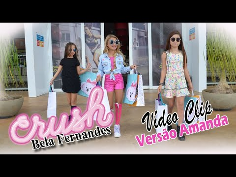 CRUSH - Bela Fernandes (versão Amanda Nathanry)