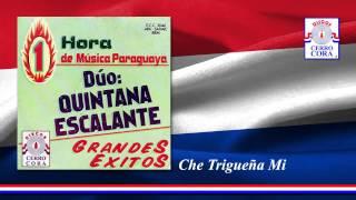 Dúo: Quintana - Escalante - Che Trigueña Mi