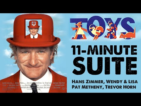 11min Toys Suite Hans Zimmer Wendy & Lisa Pat Metheny