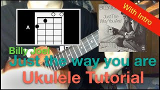 Lv.4 (Free lesson)Just the way you are(Billy Joel) ukulele tutorial (with intro instrumental)