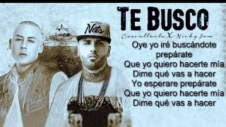 Te Busco letra - Cosculluela Feat. Nicky Jam Original Reggeton 2015