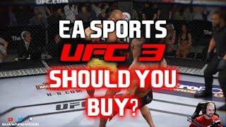 EA SPORTS UFC 3 - SHOULD YOU BUY?