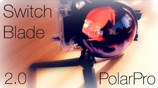 Polar Pro Switchblade 2.0 Unboxing & review