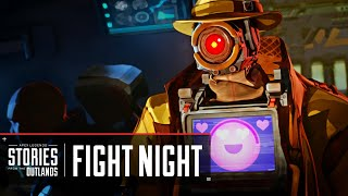 "Apex Legends | Stories from the Outlands - ""Fight Night"""