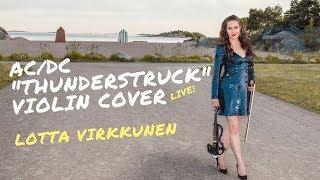 AC/DC Thunderstruck Violin Cover - Lotta Virkkunen LIVE!