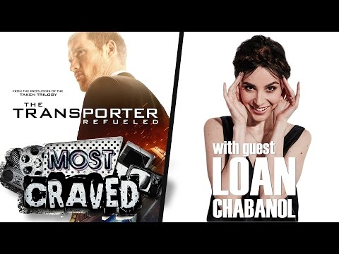 Most Craved Ep. 66 with LOAN CHABANOL  Movie reboots, The Transporter Refueled