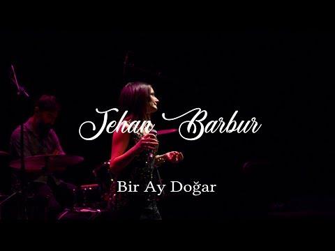 Jehan Barbur - Bir Ay Doğar