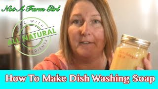 How to make all natural liquid dish cleaner to use in the dishwasher!