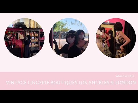 What Katie Did Vintage Lingerie and Fashion Boutiques (Burbank California and London UK).