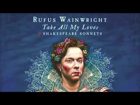Rufus Wainwright - When In Disgrace with Fortune and Men's Eyes (Sonnet 29) (Snippet)
