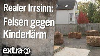 Realer Irrsinn: Felsbrocken gegen Kinderlärm in Kassel