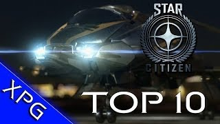 Star Citizen Top 10 Reasons To Be Excited