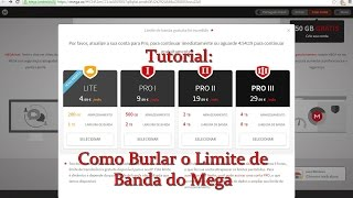 Tutorial:  Como Burlar a Largura de Banda do Mega