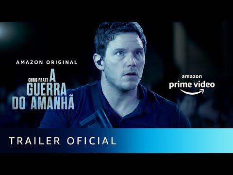 A Guerra do Amanhã   Trailer Oficial   Amazon Prime Video
