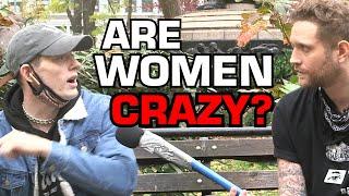 Are Women Crazy?