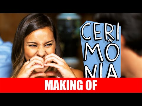 Making Of – Cerimônia