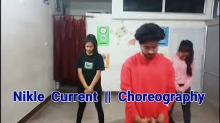 Nikle Current Dance Choreography