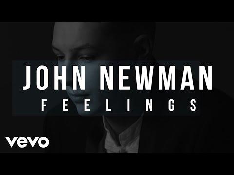 John Newman - Feelings (Lyric Video)