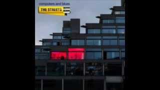 The Streets - OMG (Album version)