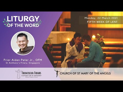 Liturgy Of The Word - Monday, 5th Week Of Lent - 22 March 2021