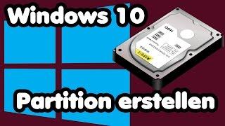 Windows 10 neue Partition erstellen Tutorial | Partition auf genutzter Festplatte einrichten