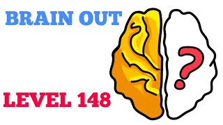 Brain out level 148 solution or Walkthrough