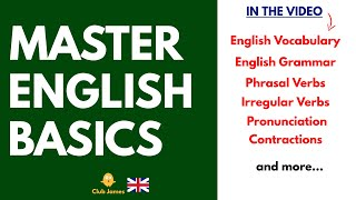 Get Started → Learn English → Master ALL the ENGLISH BASICS you NEED to know!