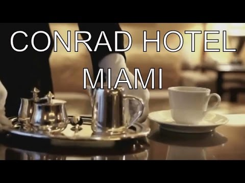 CONRAD HOTEL ★★★★★ MIAMI ... DISCOUNT at the END