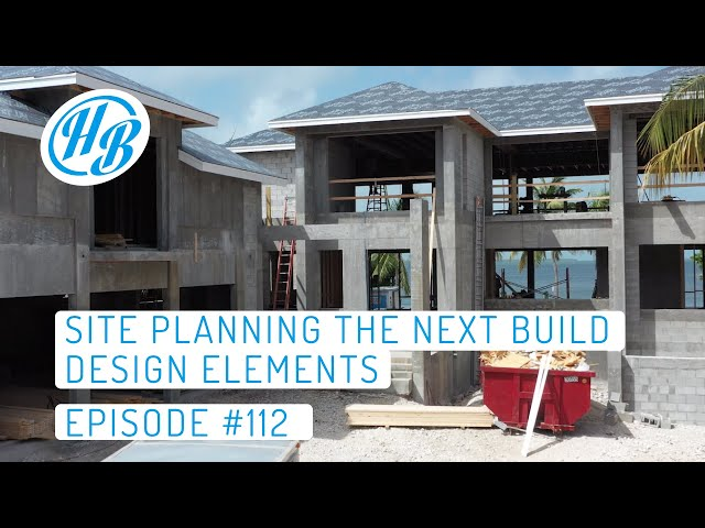 Planning Build Design Elements At The Site | Hardie Boys Episode #112