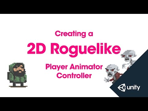 2D Roguelike 8 of 14 : Player Animator Controller