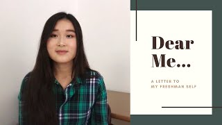 Dear Me | A Letter of Advice to My Freshman Self