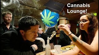 Cannabis Lounges - When YOU Might Live Near One