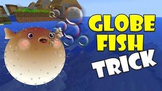 GLOBE FISH TRICK !!! Minecraft PE (Pocket Edition) MCPE   No Mod, No Addon, No Command Blocks