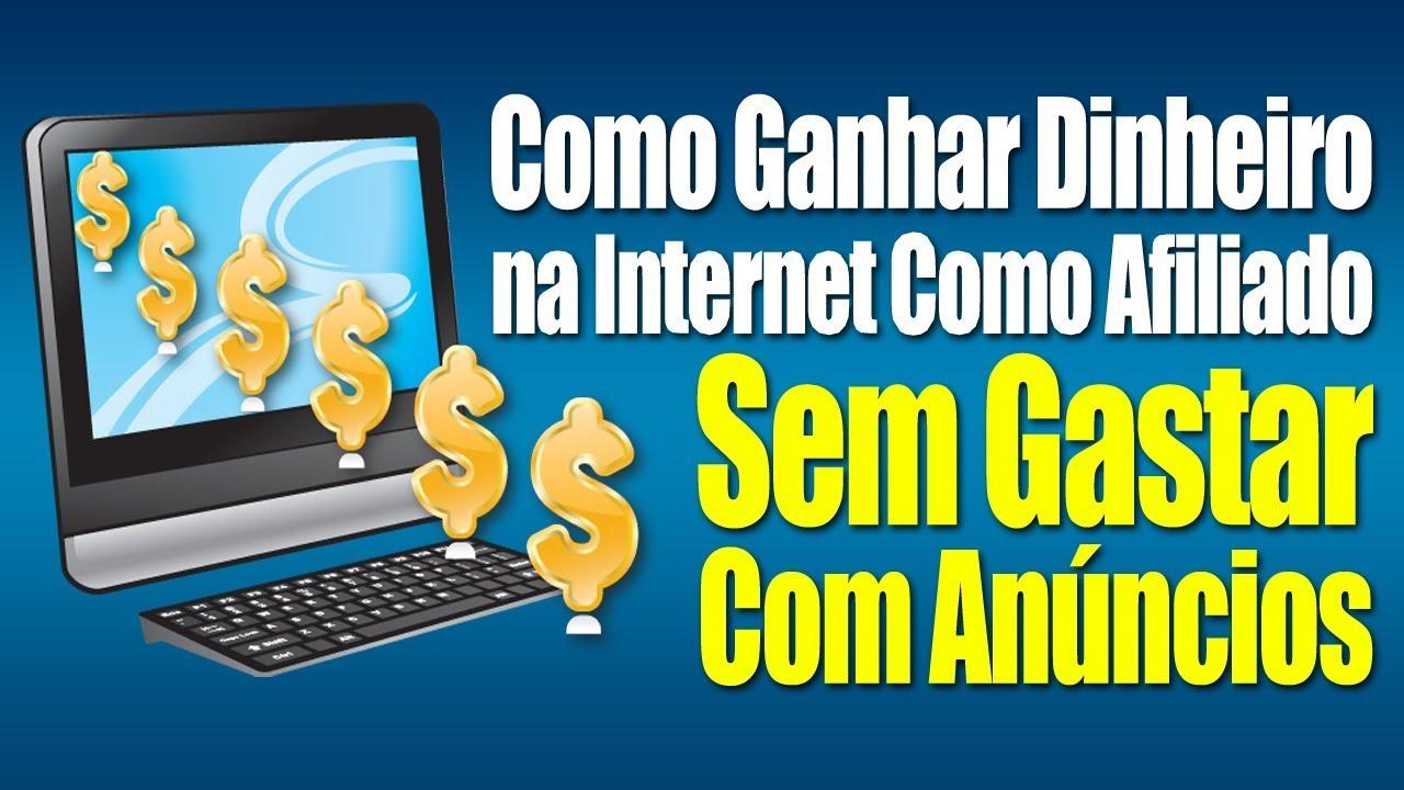 Como Ganhar Dinheiro Online Trabalhando Como Afiliado Sem Gastar ...