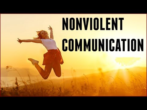 Nonviolent Communication | Top 3 Techniques | James William Ward