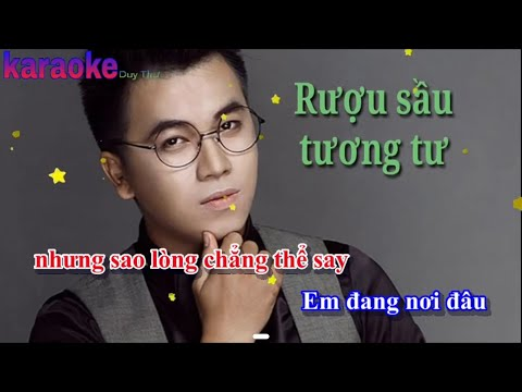 [karaoke] Rượu Sầu Tương Tư - Trương Ngôn