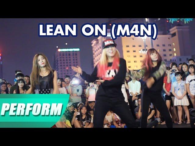 Lốc Cốc Show 1 | Lean On | M4N | Phố đi bộ Nguyễn Huệ